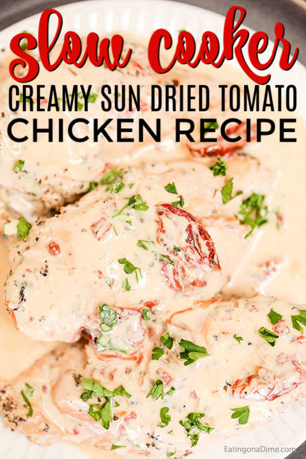 Slow Cooker Creamy Sun Dried Tomato Chicken Recipe is a big hit. The creamy sun dried tomato sauce is rich and decadent and we love it over pasta.
