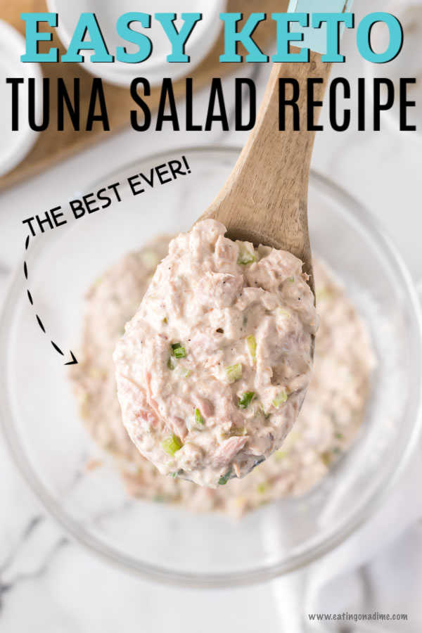 Delicious meals like this Keto Tuna Salad Recipe really make it so easy to stay on a keto diet. Keto tuna salad low carb recipe is perfect for a quick meal. Keto tuna salad lunch ideas are budget friendly and so tasty! Try keto tuna salad recipes low carb. #eatingonadime #ketotunasaladrecipe