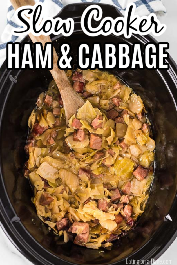 Crock pot ham and cabbage recipe is the best way to use leftover ham. The entire dish is slow cooked to perfection and packed with flavor. Make ham and cabbage for a budget friendly dinner. Slow Cooker ham and cabbage is so easy and delicious. #eatingonadime #crockpothamandcabbage #hamandcabbagerecipescrockpots #hamandcabbagecrockpot