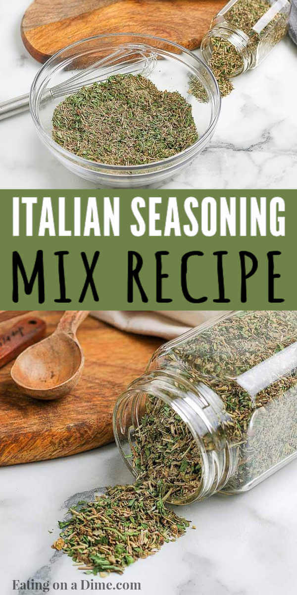 This Homemade Italian seasoning recipe is easy to make at home. Homemade seasoning mixes are easy to make and saves tons of money too. This easy italian seasoning mix recipe tastes better than store bought and is simple to throw together. #eatingonadime #homemadeseasonings #diyseasoningmixes #italianseasoningmix