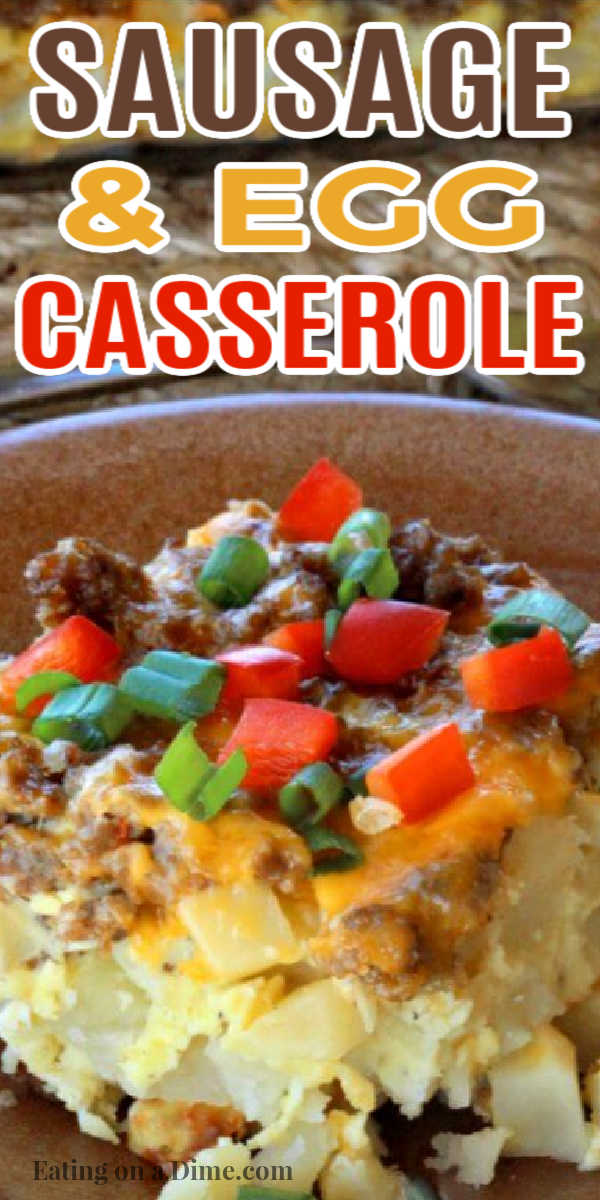 Try this Easy Sausage and Egg Breakfast Casserole Recipe today! The simple ingredients make this simple sausage breakfast casserole the best! This easy and delicious breakfast casserole with sausage and hash browns is the best!  #eatingonadime #breakfasterecipes #breakfastcasseroles #sausagerecipes