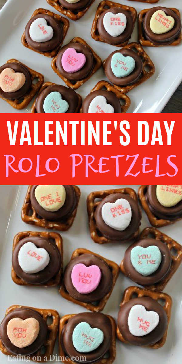 Make these Valentine's Day Rolo Pretzels. They are the easiest Valentine's day dessert and the easiest chocolate pretzels! You will love these 3 ingredients Valentines Chocolate Pretzels. They are easy to make and fun to make for Valentine's Day. #eatingonadime #rolopretzels #chocolatepretzels #valentinesdaydesserts #easydessertrecipes