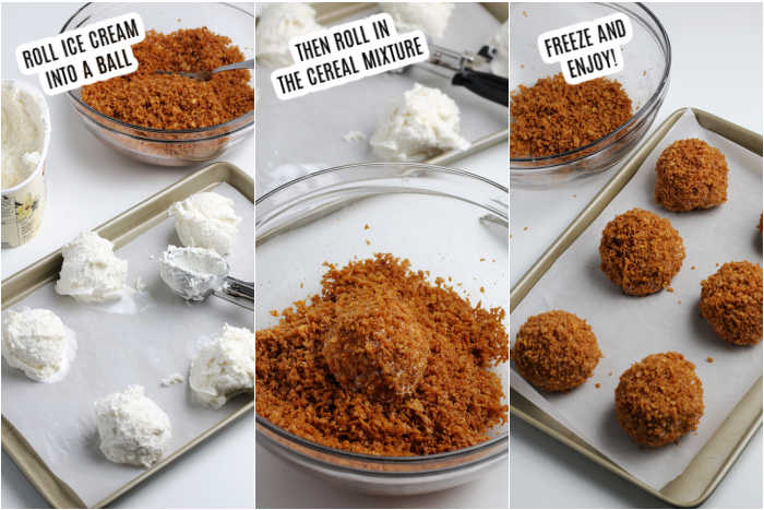 3 photos - the 1st photo showing ice cream scooped onto a cookie sheet.  The 2nd photo shows the ice cream being rolled in the cereal mixture and the final photo shows all the ice cream balls coated in cereal on the cookie sheet.