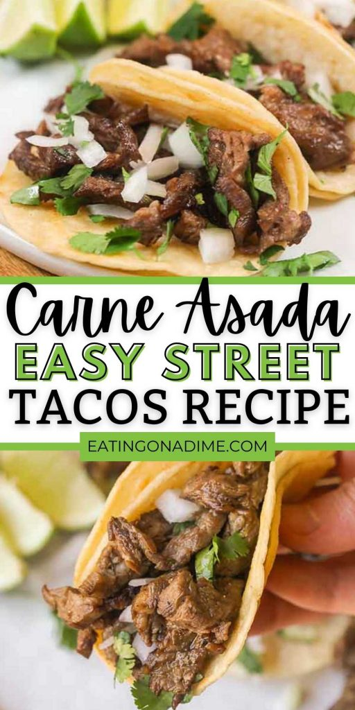 Try Carne Asada Street Tacos for a quick and tasty meal idea. Mexican Carne asada tacos are packed with flavor. Everyone will love this easy authentic steak carne asada recipe. You will love these easy to make beef tacos.  #eatingonadime #streettacos #mexicanrecipes #steakrecipes #beefrecipes