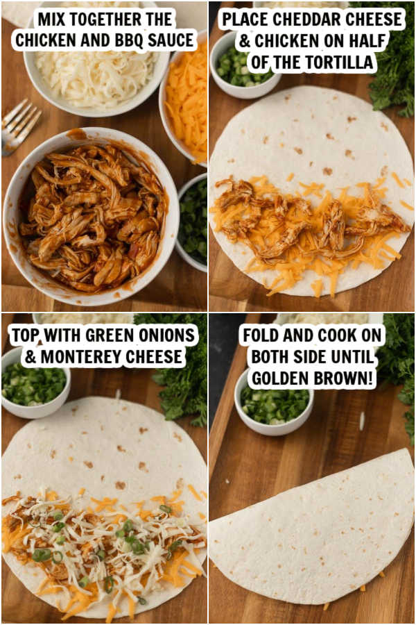 4 photos- first photo - mix together the chicken and sauce. Second photo- place cheese on one side of tortilla. 3rd picture- top with cheese and onion. 3th picture- fold and cook