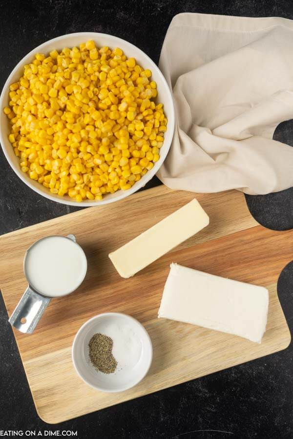 ingredients for recipe- corn, milk, butter, cream cheese