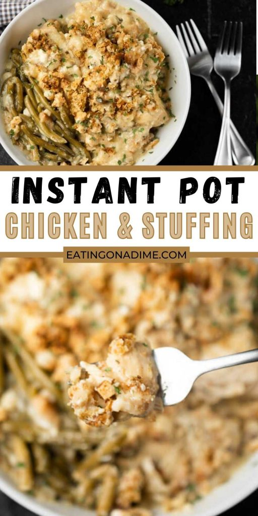 Instant Pot Chicken and Stuffing Recipe is the best comfort food that the entire family will love. With very little work,Instant pot chicken and stuffing casserolecomes together quickly. #eatingonadime #instantpotrecipes #pressurecookerrecipes #chickenrecipes #chickenandstuffing