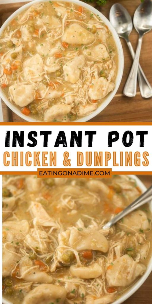 Instant Pot Chicken and Dumplings is an easy one pot meal that can be ready in 30 minutes in your Instant Pot! This simple creamy instant pot chicken and dumplings can be made with grands and frozen or fresh chicken!  The entire family will love it!  #eatingonadime #instantpotrecipes #chickenrecipes #chickenanddumplings