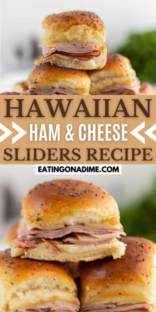 These Hawaiian ham and cheese sliders recipe are easy to make. They are the best Ham and cheese sliders! You'll love these Hawaiian Ham and Cheese Sliders! These are perfect for game day, a party or any holiday event! #eatingonadime #hamrecipes #sliderrecipes #appetizerrecipes