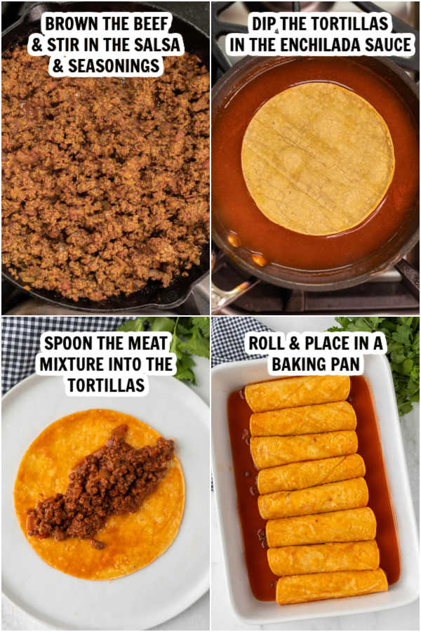 4 pictures: browning the ground beef, dipping tortillas in enchilada sauce, spoon the meat into the tortillas, roll and place in pan.
