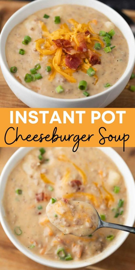 Instant Pot Cheeseburger Soup is a creamy and cheesy soup loaded with potatoes, ground beef, carrots and much more!  You will love this easy and simple, hearty soup recipe.  This pressure cooker cheeseburger soup is easy to make and packed with flavor too!  #eatingonadime #instantpotrecipes #souprecipes #pressurecookerrecipes
