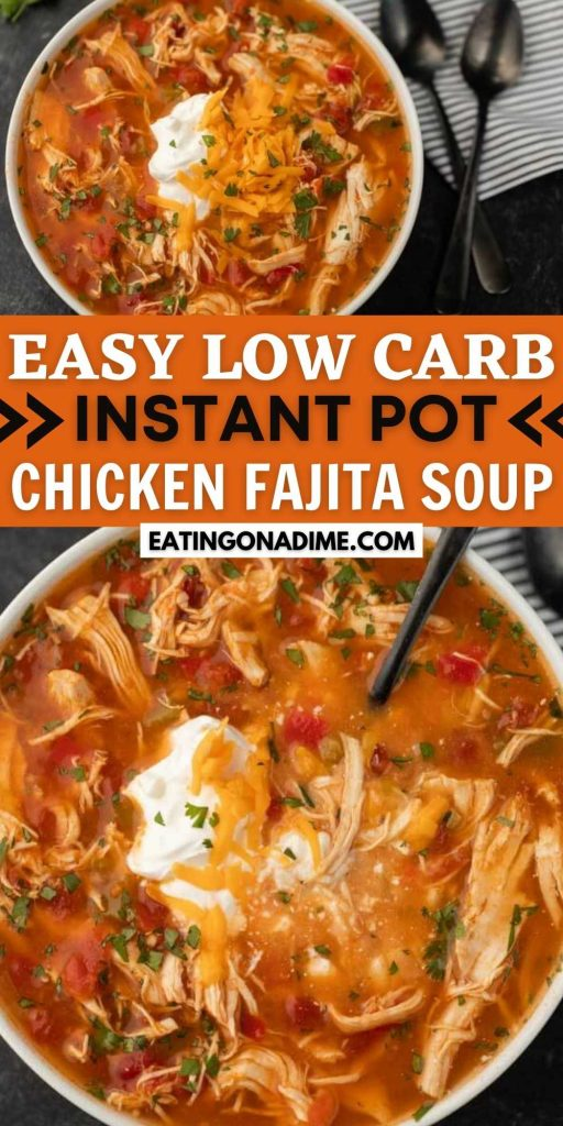 This Instant Pot Chicken Fajita Soup is quick, easy, low carb and keto friendly too. It is full of flavor and a great meal anytime of the year! Everyone loves this healthy pressure cooker chicken fajita soup.  It's the best skinny chicken fajita soup recipe! #eatingonadime #instantpotrecipes #souprecipes #chickenrecipes