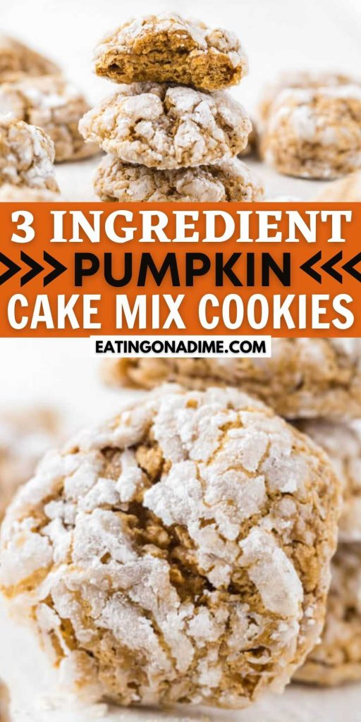 Enjoy these easy and delicious Pumpkin cake mix cookies with just 3 ingredients. These cookies are so soft and fluffy. Plus these simple cookies can be made in minutes and are packed with flavor too! This is the best and the easiest pumpkin cookie recipe! #eatingonadime #cookierecipes #pumpkinrecipes #fallrecipes #easydesserts