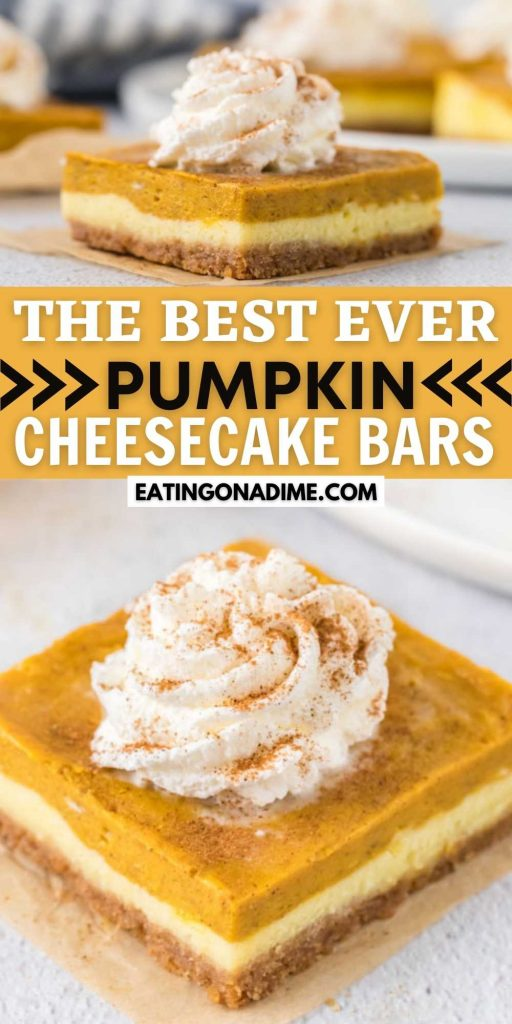 These easy to make pumpkin cheesecake bars are smooth, creamy & perfect for fall. With a graham cracker crust, cheesecake layer and pumpkin spice cheesecake layer, they're seriously delicious! This is one of the best pumpkin recipes. #eatingonadime #pumpkincheesecake #cheesecakebars #cheesecake #pumpkin #pumpkinspice #bars #easy #thanksgiving #fall