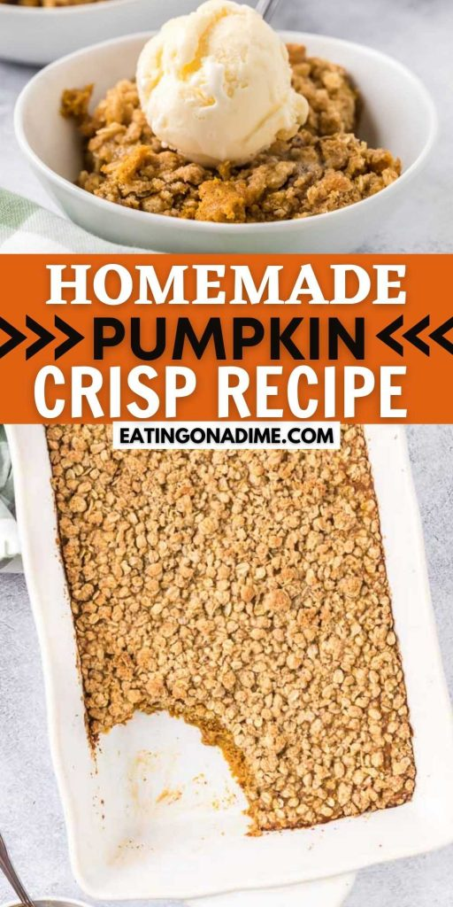 Pumpkin Crisp is a fun and delicious Thanksgiving dessert that will quickly become your new favorite dessert recipe! This quick and easy Fall dessert is delicious and a great Thanksgiving dessert. You will love this easy to make delicious pumpkin recipe. #eatingonadime #pumpkinrecipes #pumpkincrisp #falldesserts