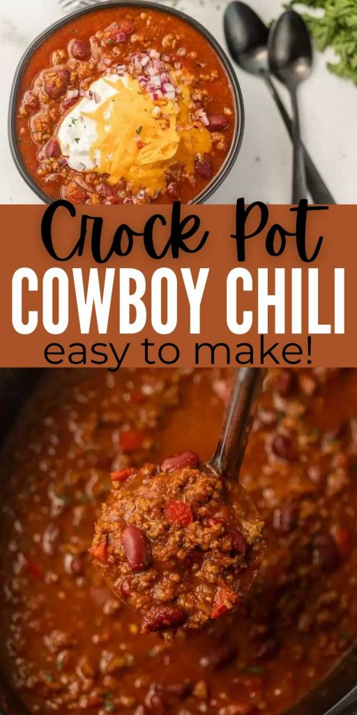 Crock Pot Cowboy Chili is loaded with hearty beef, beans, tomatoes and more. Each bite is flavorful in this family friendly meal. Everyone will love this easy to make Slow Cooker Cowboy Chili Recipe that is packed with flavor! #eatingonadime #chilirecipes #crockpotrecipes #slowcookerrecipes