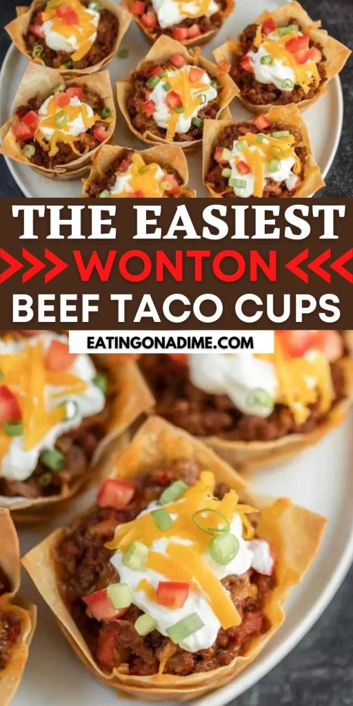 You will love these easy Wonton Taco Cups. This recipe has lots of cheese and yummy taco meat, veggies and more! Give it a try.  This will quickly be one of your favorite appetizers that everyone will love! #eatingonadime #appetizerrecipes #wontonrecipes #beefrecipes